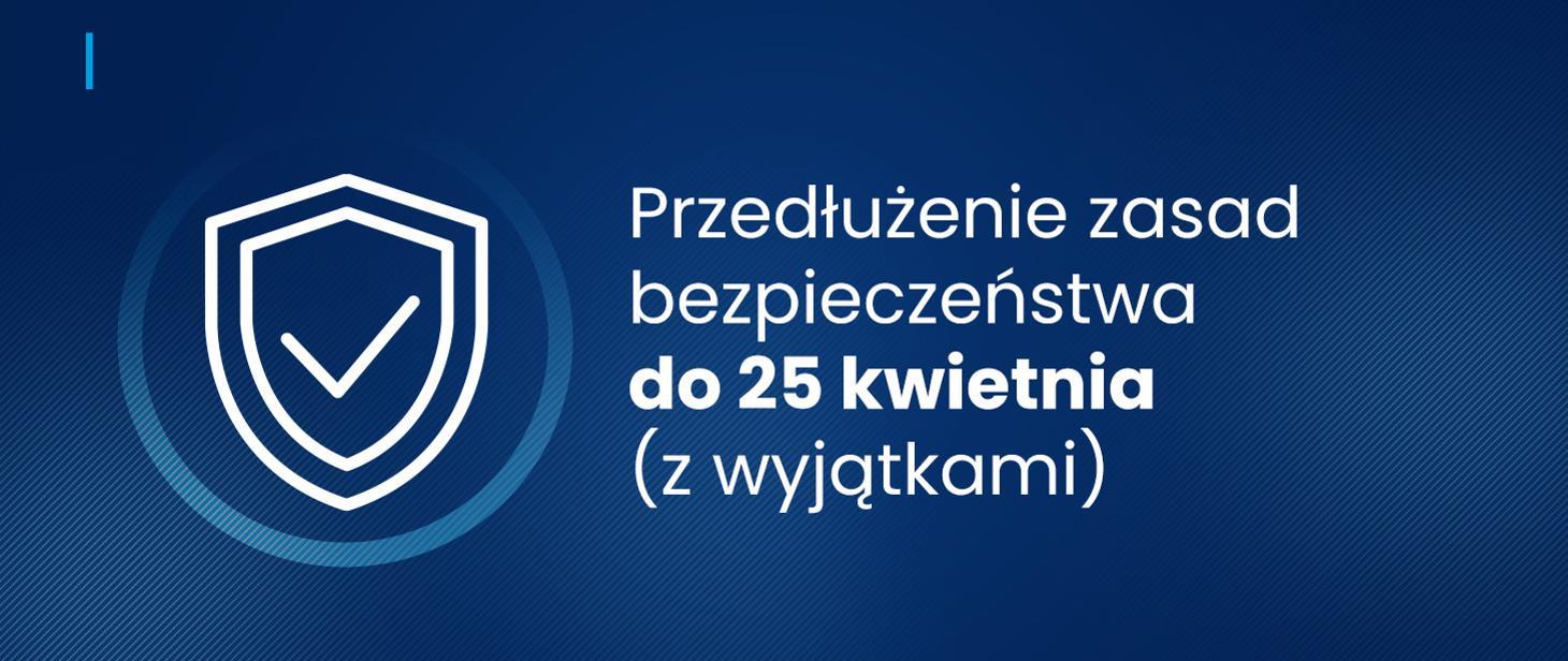 Ilustracja do informacji: Przedłużenie zasad bezpieczeństwa